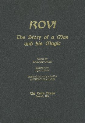 Rovi: The Story of a Man and his Magic by Richard Owen