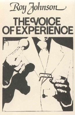 The Voice of Experience Volume 2 by Roy Johnson