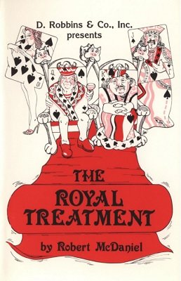The Royal Treatment by Robert McDaniel