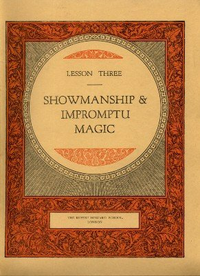 Rupert Howard Magic Course: Lesson 03: Showmanship and Impromptu Magic by Rupert Howard