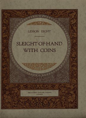 Rupert Howard Magic Course: Lesson 08: Sleight of Hand with Coins by Rupert Howard