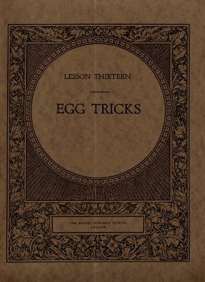 Rupert Howard Magic Course: Lesson 13: Egg Tricks by Rupert Howard