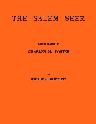 The Salem Seer by George C. Bartlett