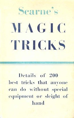 Scarne's Magic Tricks by John Scarne