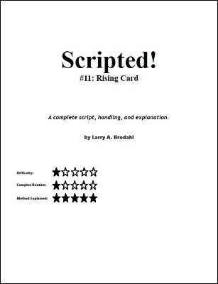 Scripted #11: Rising Card by Larry Brodahl