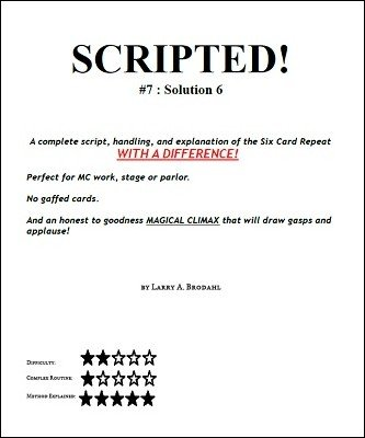 Scripted #7: Solution 6 by Larry Brodahl