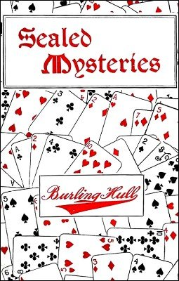 Sealed Mysteries by Burling Hull