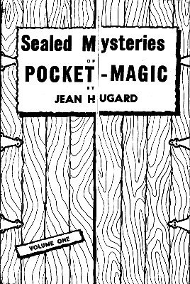 Sealed Mysteries of Pocket Magic by Jean Hugard
