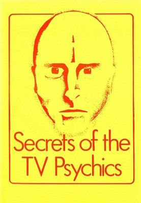 Secrets of the TV Psychics by John Rice