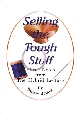 Selling the Tough Stuff by Wesley James