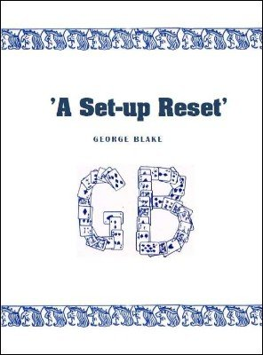 A Set-Up Reset by George Blake