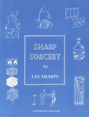 Sharp Sorcery by Les Sharps