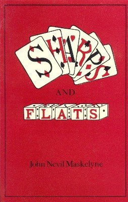 Sharps and Flats by John Nevil Maskelyne