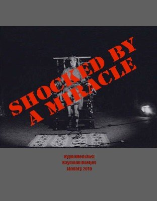 Shocked by a Miracle by Raymond Doetjes