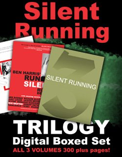 Silent Running Trilogy by (Benny) Ben Harris