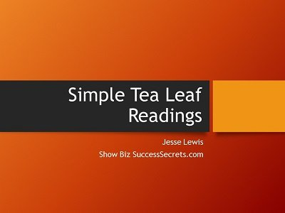 Simple Tea Leaf Readings by Jesse Lewis