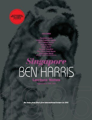 Singapore Lecture Notes by (Benny) Ben Harris