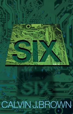 Six by Calvin J. Brown