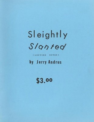 Sleightly Slanted by Jerry Andrus