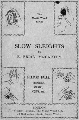 Slow Sleights by E. Brian MacCarthy
