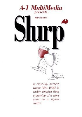 Slurp (for resale) by Mark Parker