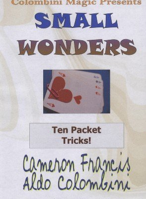 Small Wonders by Cameron Francis & Aldo Colombini