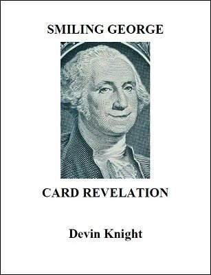 Smiling George Card Revelation by Devin Knight