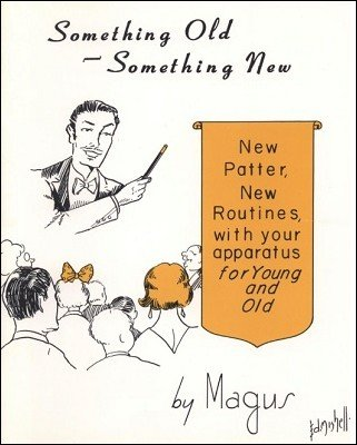 Something Old, Something New by Magus