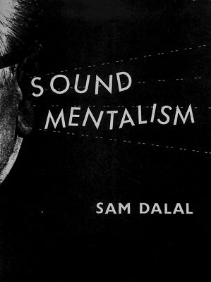 Sound Mentalism by Sam Dalal