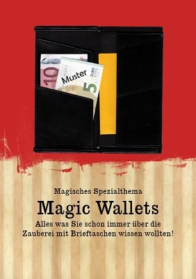 Magisches Spezialthema: Magic Wallets by Eckhard Böttcher