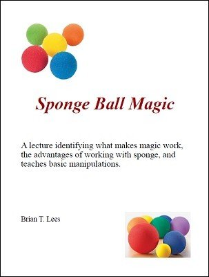 Sponge Ball Magic by Brian T. Lees