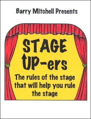 Stage Up-ers by Barry Mitchell