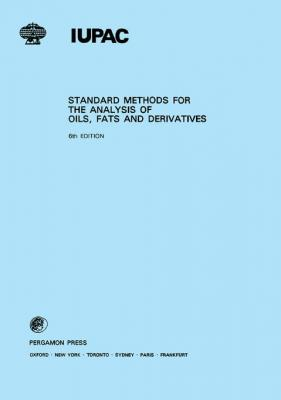 Standard Methods for the Analysis of Oils, Fats and Derivatives by C. Paquot