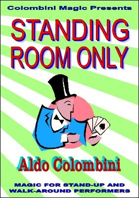 Standing Room Only (download DVD) by Aldo Colombini