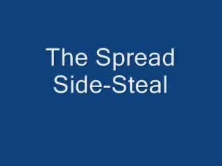Spread Side Steal by Steven Youell