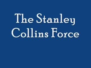 Stanley Collins Force by Steven Youell