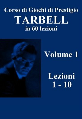 Corso Originale Tarbell Volume 1 by Harlan Tarbell