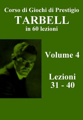 Corso Originale Tarbell Volume 4 by Harlan Tarbell