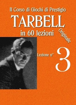 Tarbell Lezioni 3 by Harlan Tarbell