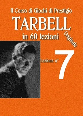 Tarbell Lezioni 7 by Harlan Tarbell