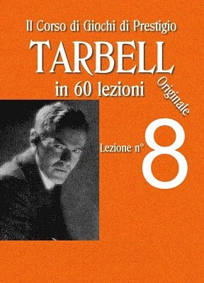 Tarbell Lezioni 8 by Harlan Tarbell