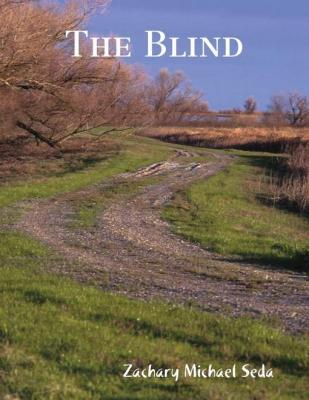 The Blind by Zachary Seda