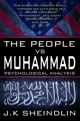 The People vs Muhammad - Psychological Analysis by J. K. Sheindlin