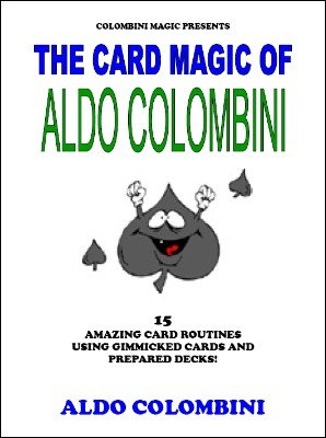 The Card Magic of Aldo Colombini by Aldo Colombini