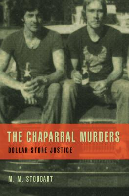 The Chaparral Murders: Dollar Store Justice by M. M. Stoddart
