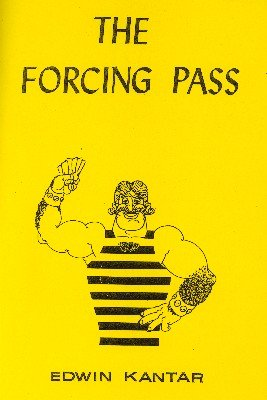 The Forcing Pass by Edwin (Eddie) Kantar