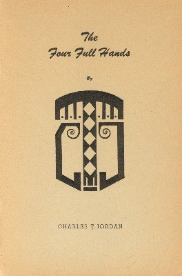 The Four Full Hands by Charles Thorton Jordan