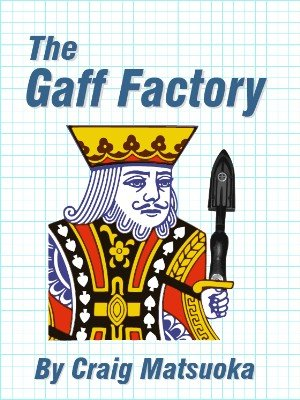 The Gaff Factory - A comprehensive dry-mounting tutorial by Craig Matsuoka