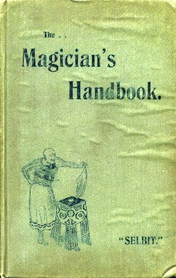 The Magician's Handbook by P. T. Selbit