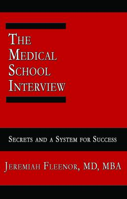 The Medical School Interview by Jeremiah Fleenor